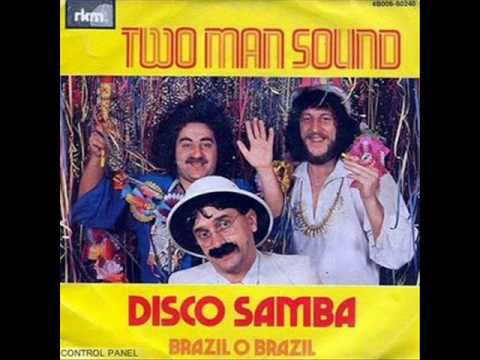 Two Man Sound - Disco Samba (Original And Full Version)