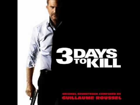 3 Days to Kill Full Soundtrack